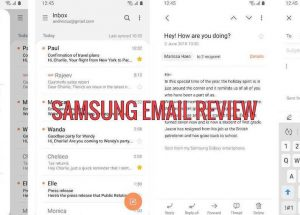 Samsung Email Review:Top 6 Best Features For Android Users